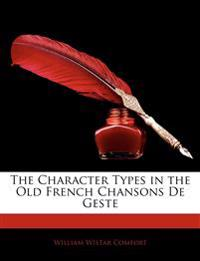 The Character Types in the Old French Chansons de Geste