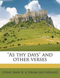 """As thy days"" and other verses"