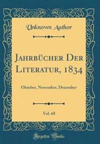 Jahrbücher Der Literatur, 1834, Vol. 68