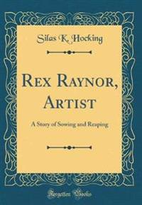 Rex Raynor, Artist