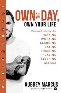 Own the day, own your life - optimised practices for waking, working, learn
