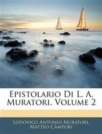 Epistolario Di L. A. Muratori, Volume 2