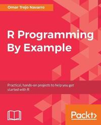R Programming By Example
