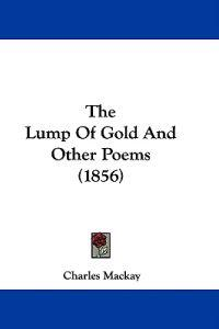 The Lump Of Gold And Other Poems (1856)