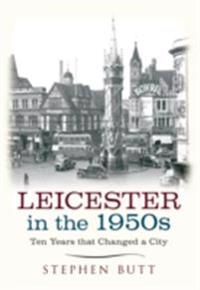 Leicester in the 1950s