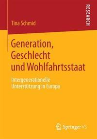 Generation, Geschlecht Und Wohlfahrtsstaat