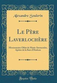 Le Père Laverlochère
