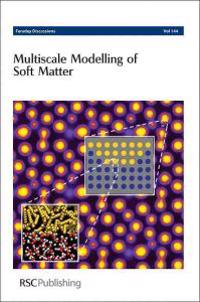 Multiscale Modelling of Soft Matter