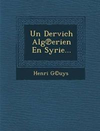 Un Dervich Alg¿erien En Syrie...