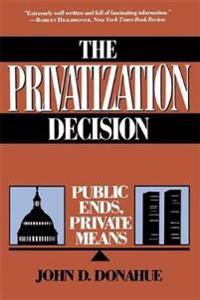 The Privatization Decision