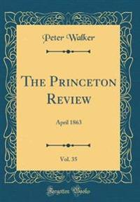 The Princeton Review, Vol. 35