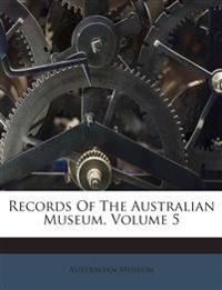 Records Of The Australian Museum, Volume 5
