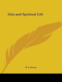 Gita and Spiritual Life 1928