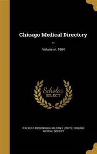CHICAGO MEDICAL DIRECTORY VOLU