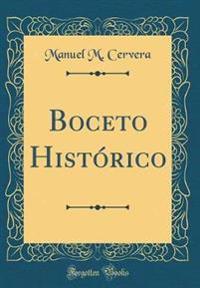Boceto Histórico (Classic Reprint)