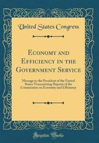 Economy and Efficiency in the Government Service