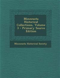 Minnesota Historical Collections, Volume 3