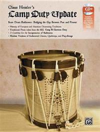 Claus Hessler's Camp Duty Update: Snare Drum Rudiments -- Bridging the Gap Between Past and Present, Book & CD