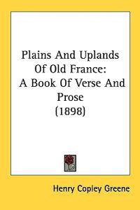 Plains and Uplands of Old France