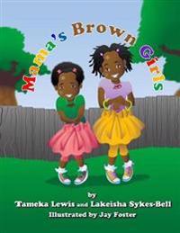 Mama's Brown Girls