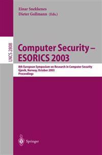 Computer Security - ESORICS 2003