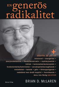En generös radikalitet