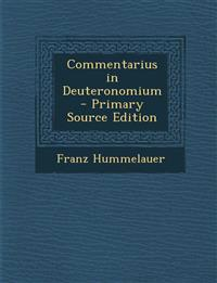 Commentarius in Deuteronomium - Primary Source Edition