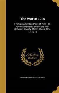 WAR OF 1914