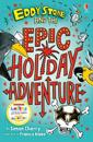 Eddy stone and the epic holiday adventure