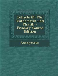Zeitschrift für Mathematik und Physik - Primary Source Edition