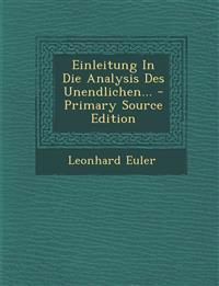 Einleitung In Die Analysis Des Unendlichen...