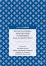 Socio-cultural Integration in Mergers and Acquisitions