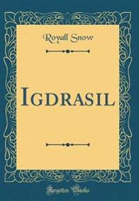 Igdrasil (Classic Reprint)