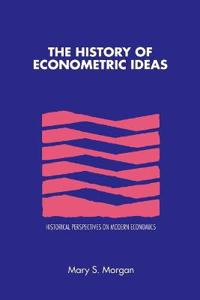 The History of Econometric Ideas