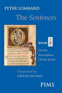 The Sentences: Book 3: On the Incarnation of the Word
