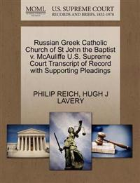 Russian Greek Catholic Church of St John the Baptist V. McAuliffe U.S. Supreme Court Transcript of Record with Supporting Pleadings
