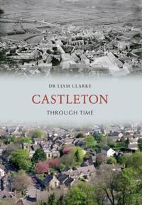 Castleton Through Time