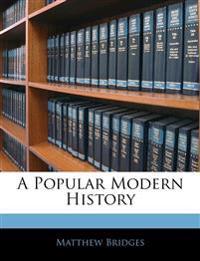 A Popular Modern History
