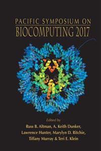 Biocomputing 2017 - Proceedings Of The Pacific Symposium