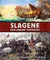 Slagene som endret historien