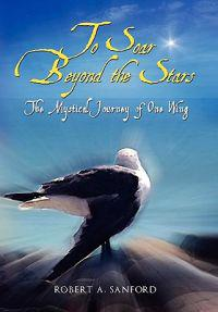 To Soar Beyond the Stars