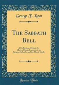 The Sabbath Bell