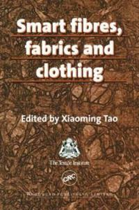 Smart Fibres, Fabrics and Clothing