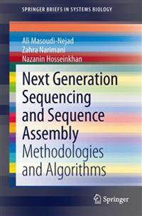 Next Generation Sequencing and Sequencing Assembly