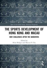 The Sports Development of Hong Kong and Macau