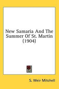 New Samaria And The Summer Of St. Martin