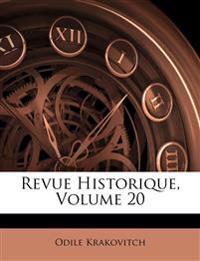 Revue Historique, Volume 20