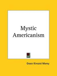 Mystic Americanism 1924