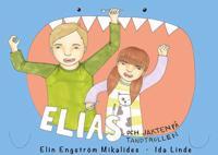 Elias och jakten på tandtrollen