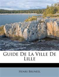 Guide De La Ville De Lille